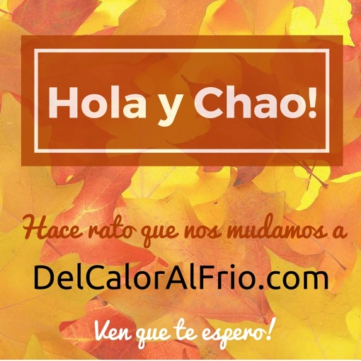 Hola y chao...